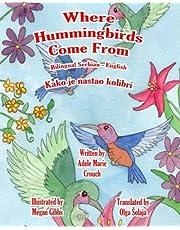 Where Hummingbirds Come From Bilingual Serbian English