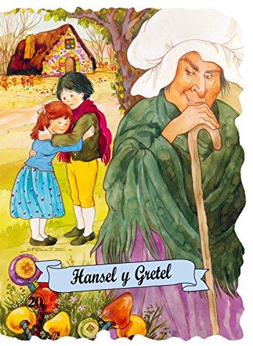 Hansel y Gretel (Troquelados clásicos series) (Spanish Edition)