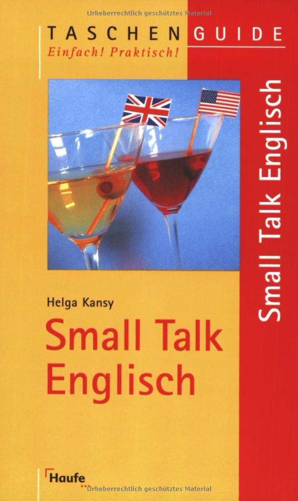 Small Talk Englisch Taschenguide