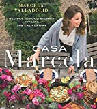 img - for Casa Marcela: Recipes and Food Stories of My Life in the Californias book / textbook / text book