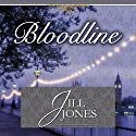 Bloodline Audiobook by Jill Jones Narrated by Suzanne Heathcote