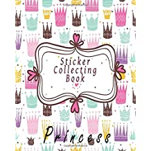 Sticker Collecting Book Princess: Blank Permanent Sticker Book