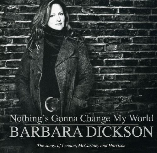 Nothing's Gonna Change My World: the Songs of Lennon Mccartney and Harrison                                                                                                                                                                                                                                                    <span class=