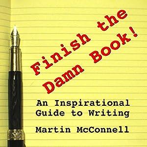 Finish the Damn Book! Audiobook