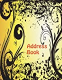 Address Book: Big Print Extra Large Birthdays & Address Book for Contacts, With Addresses, Phone Numbers, Email, Alphabetical A- Z Organizer XL ... (Extra Large Address Books) (Volume 28)