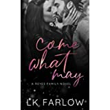 Come What May: Special Edition Paperback
