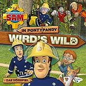 In Pontypandy wird's wild (Feuerwehrmann Sam, Folgen 53-57) | Willi Röbke, Stefan Eckel, Ulrich Georg, Jakob Riedl