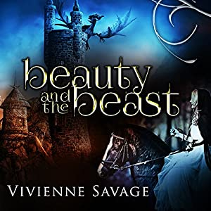 Beauty and the Beast: An Adult Fairytale Romance Audiobook