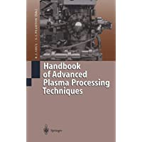 Handbook of Advanced Plasma Processing Techniques