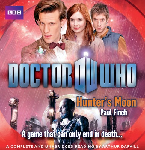 Doctor Who Hunters Moon Unabridged Novel Featuring The 11th