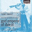 God Emperor of Didcot Audiobook by Toby Frost Narrated by Clive Catterall