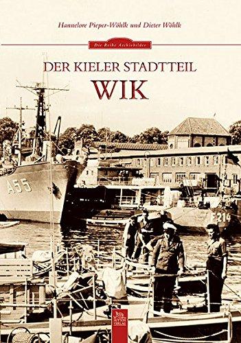 Der Kieler Stadtteil Wik