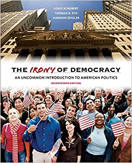 Book The Irony of Democracy: An Uncommon Introduction to American Politics