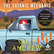 The Satanic Mechanic: A Tannie Maria Mystery, Book 2 | Sally Andrew