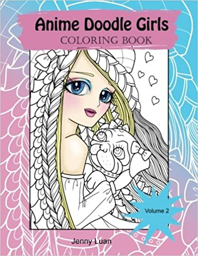 Amazon Com Anime Doodle Girls Coloring Book Volume 2