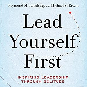 Lead Yourself First Audiobook