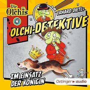 Im Einsatz der Königin (Olchi-Detektive 4) Hörspiel
