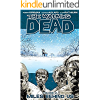 The Walking Dead Vol. 2: Miles Behind Us book cover