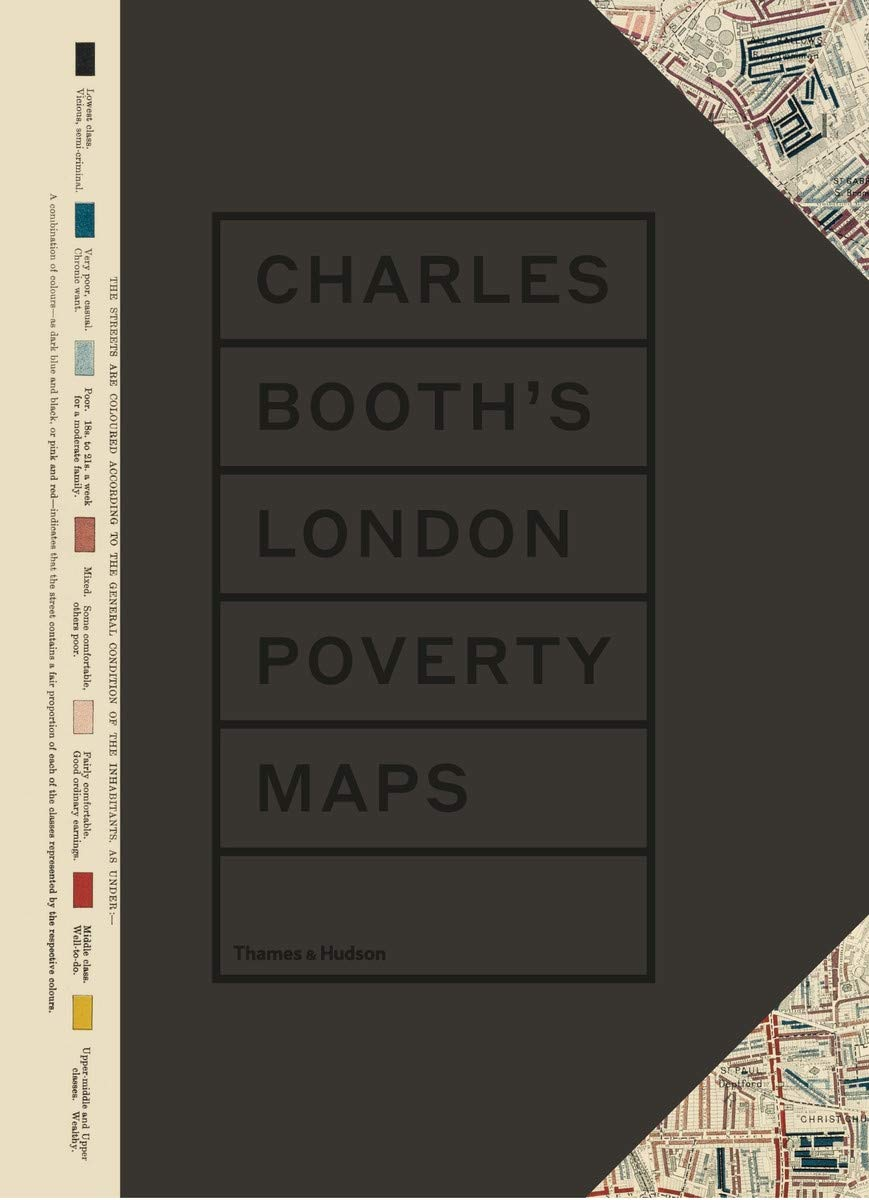 Charles Booth's London Poverty Maps: A Landmark Reassessment of Booth's  Social Survey: Amazon.co.uk: Mary S. Morgan, Iain Sinclair, London School  of Economics: 9780500022290: Books