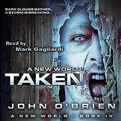 Taken: A New World, Book 4