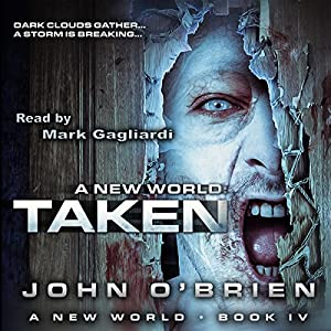 Taken: A New World, Book 4 Audiobook