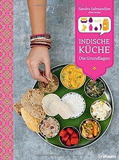 Indische Küche: Die Grundlagen