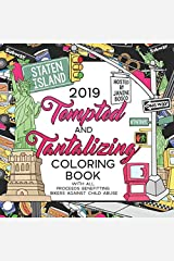 2019 Tempted & Tantalizing Coloring Book: Benefiting Bikers Against Child Abuse Paperback