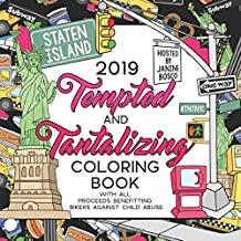 2019 Tempted & Tantalizing Coloring Book: Benefiting Bikers Against Child Abuse