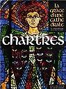 Chartres, la grâce d'une cathédrale par Doré