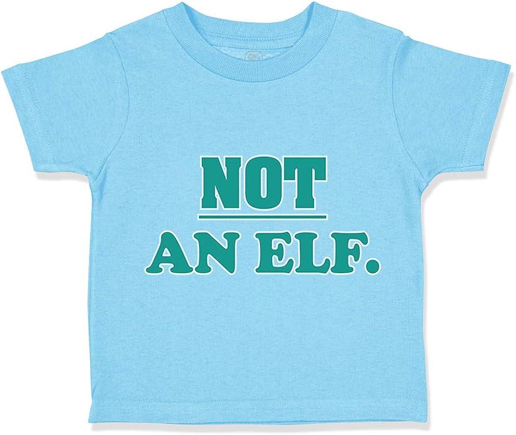 Christmas Xmas Santa Boy /& Girl Clothes Custom Toddler T-Shirt Not an Elf