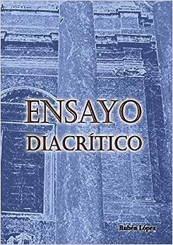 Ensayo diacrítico (Spanish Edition)