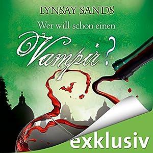 Wer will schon einen Vampir? (Argeneau 8) Hörbuch