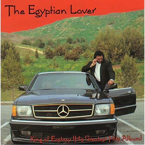 The Egyptian Lover Egypt Egypt