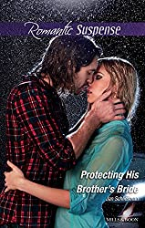 Mills & Boon : Protecting His Brother's Bride
