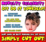 DIY - Do It Yourself Face Mask - MADONNA 80's Celebrity Face Mask