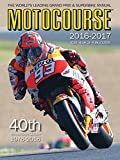 Motocourse Annual 2016: The World's Leading Grand Prix & Superbike Annual 2016