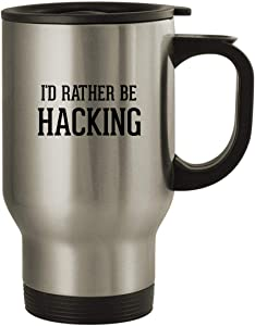 I'd Rather Be HACKING - Stainless Steel 14oz Travel Mug, Silver