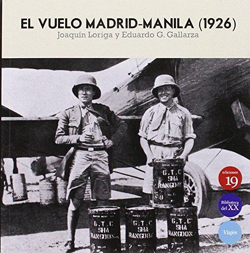 Descargar Libro El Vuelo Madrid-manila 1925 Joaquín Loriga Taboada