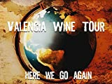 Valencia Wine Tour