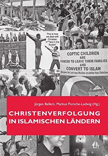 Christenverfolgung in islamischen Ländern (LIT aktuell)