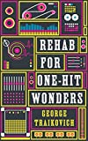 Rehab For One-Hit Wonders