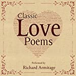 Classic Love Poems | William Shakespeare,Edgar Allan Poe,Elizabeth Barrett Browning
