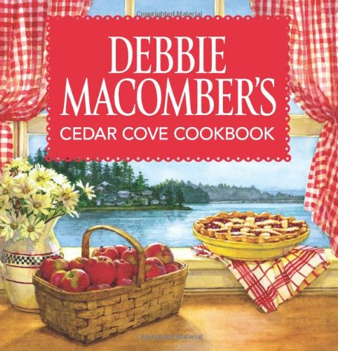 Debbie Macomber's Cedar Cove Cookbook - Book  of the Cedar Cove