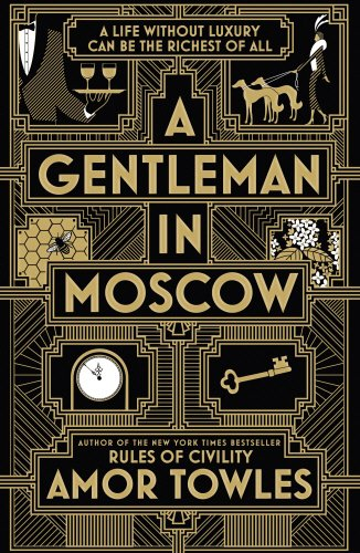 Book cover from A gentleman in Moscowby AMOR TOWLES