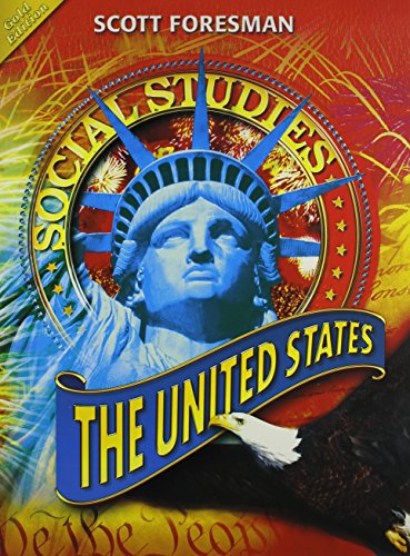 SOCIAL STUDIES 2008 STUDENT EDITION (HARDCOVER) GRADE 5 THE UNITED STATES (Scott, Foresman Social Studies)