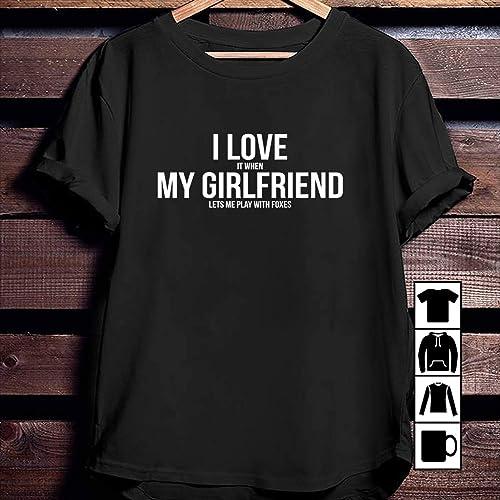705e2d9aa Girlfriend I Love My Girlfriend Funny Foxes Boyfriend T-Shirt T Shirt ...