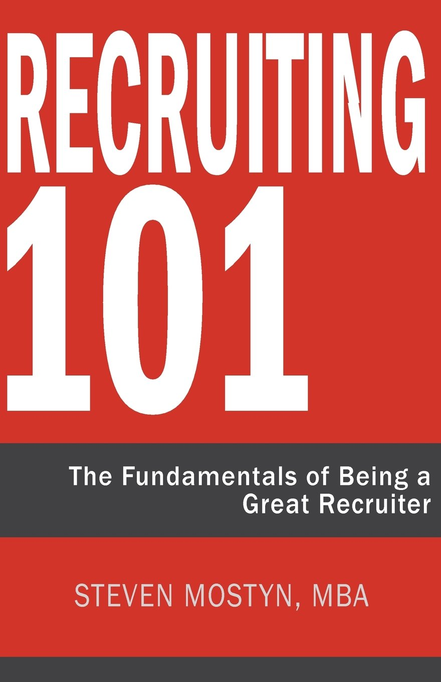 Download Recruiting 101: The Fundamentals of Being a Great Recruiter pdf epub