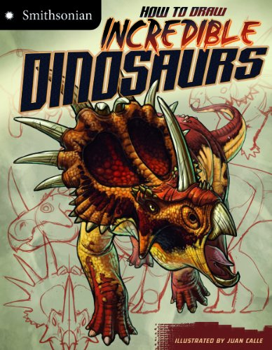How to Draw Incredible Dinosaurs (Smithsonian Drawing Books) (Draw 50 Dinosaurs And Other Prehistoric Animals)