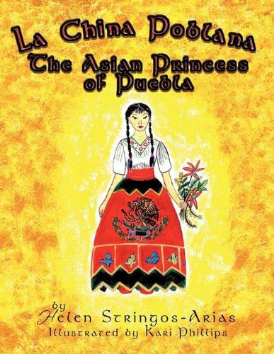La China Poblana: The Asian Princess of Puebla