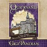 Quicksand: Jaya Jones Treasure Hunt Mystery Series, Book 3 | Gigi Pandian